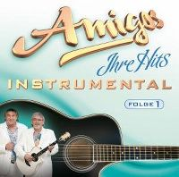 Cover Amigos - Ihre Hits - Instrumental, Folge 1