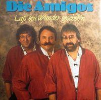 Cover Amigos - Laß' ein Wunder gescheh'n