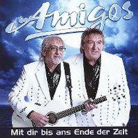 Cover Amigos - Mit dir bis ans Ende der Zeit