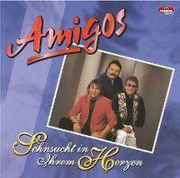 Cover Amigos - Sehnsucht in ihrem Herzen
