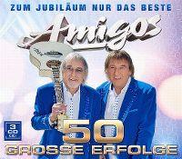 Cover Amigos - Zum Jubiläum nur das Beste - 50 grosse Erfolge