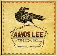 Cover Amos Lee - Mission Bell