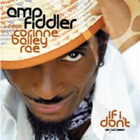Cover Amp Fiddler feat. Corinne Bailey Rae - If I Don't