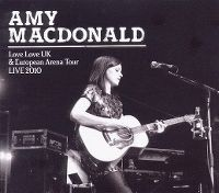 Cover Amy Macdonald - Love Love UK & European Arena Tour Live 2010