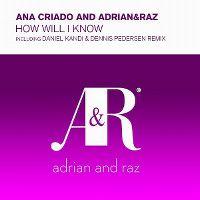 Cover Ana Criado and Adrian & Raz - How Will I Know