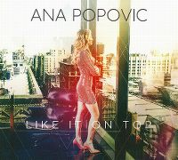 Cover Ana Popovic - Like It On Top