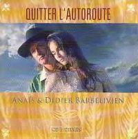 Cover Anaïs & Didier Barbelivien - Quitter l'autoroute