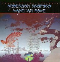 Cover Anderson, Bruford, Wakeman & Howe - Order Of The Universe