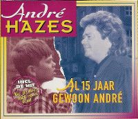 Cover André Hazes - Al 15 jaar gewoon André