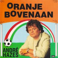 Cover André Hazes - Oranje bovenaan