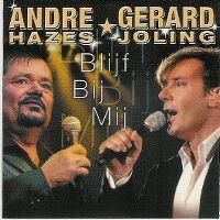 Cover André Hazes & Gerard Joling - Blijf bij mij