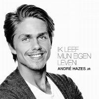 Cover André Hazes Jr. - Ik leef mijn eigen leven