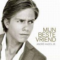 Cover André Hazes Jr. - Mijn beste vriend