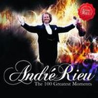 Cover André Rieu - 100 Greatest Moments