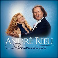 Cover André Rieu - Dancing Through The Skies / Passionnément