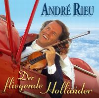 Cover André Rieu - Der fliegende Holländer