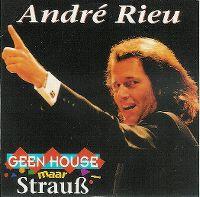 Cover André Rieu - Geen house maar Strauß