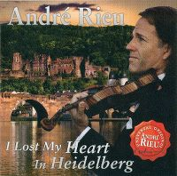 Cover André Rieu - I Lost My Heart In Heidelberg