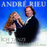 Cover André Rieu - Ich tanze mit dir in den Himmel hinein