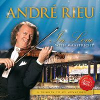 Cover André Rieu - In Love With Maastricht