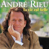 Cover André Rieu - La vie est belle