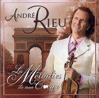 Cover André Rieu - Les mélodies de mon coeur