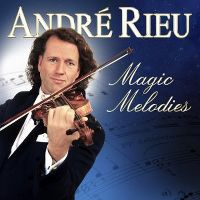 Cover André Rieu - Magic Melodies