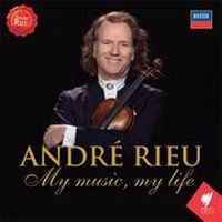 Cover André Rieu - My Music, My Life