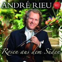 Cover André Rieu - Rosen aus dem Süden