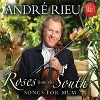 Cover André Rieu - Roses From The South - Songs For Mum