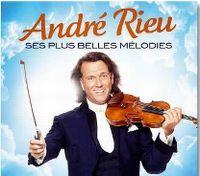 Cover André Rieu - Ses plus belles mélodies