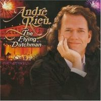 Cover André Rieu - The Flying Dutchman