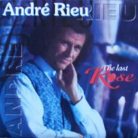 Cover André Rieu - The Last Rose
