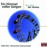 Cover André Rieu - Maastrichter Salonorchester - Ein Himmel voller Geigen