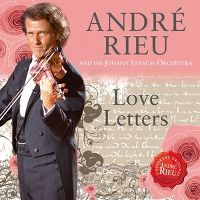 Cover André Rieu And His Johann Strauss Orchestra - Love Letters