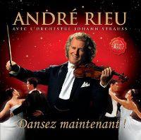 Cover André Rieu avec l'Orchestre Johann Strauss - Dansez maintenant!