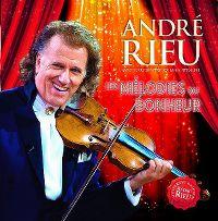 Cover André Rieu avec l'Orchestre Johann Strauss - Les mélodies du bonheur