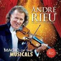 Cover André Rieu & The Johann Strauss Orchestra - Magic Of The Musicals
