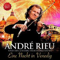 Cover André Rieu und sein Johann Strauss Orchester - Eine Nacht in Venedig