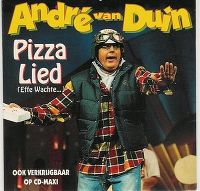 Cover André van Duin - Pizza lied (Effe wachte...)