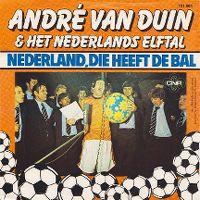 Cover André van Duin & Het Nederlands Elftal - Nederland, die heeft de bal