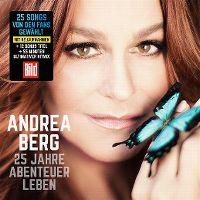 Cover Andrea Berg - 25 Jahre Abenteuer Leben