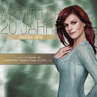Cover Andrea Berg - Abenteuer 20 Jahre