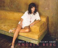 Cover Andrea Berg - Doch du sagst nicht wann