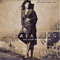 Cover Andrea Berg - Ein Schiff wird kommen
