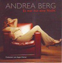 Cover Andrea Berg - Es war nur eine Nacht