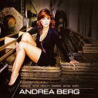 Cover Andrea Berg - Glaub nicht, dass sie Dich liebt wie ich