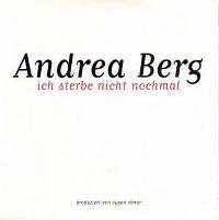 Cover Andrea Berg - Ich sterbe nicht nochmal