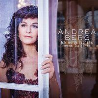Cover Andrea Berg - Ich werde lächeln wenn du gehst