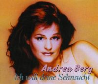 Cover Andrea Berg - Ich will deine Sehnsucht